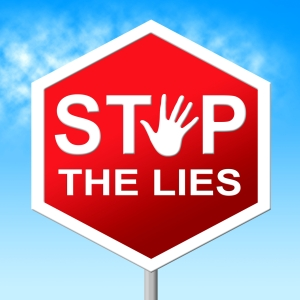 Stop The Lies Representing Warning Sign And Truth